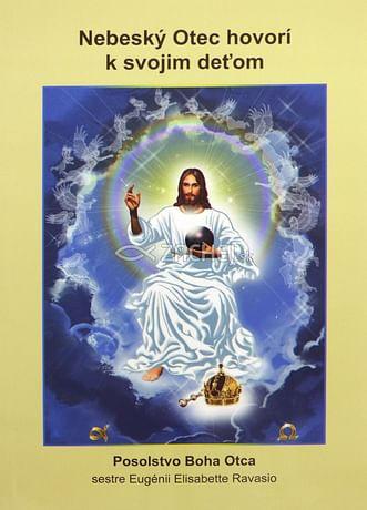 Nebeský Otec hovorí k svojim deťom
