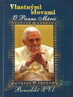 Vlastnými slovami - Benedikt XVI.