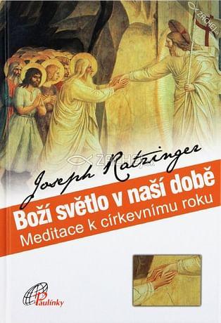 Boží světlo v naši době