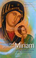 Pred príchodom Miriam