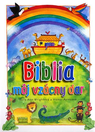 Biblia – môj vzácny dar