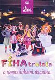 DVD: Fíha tralala a rozprávková družina (LIVE)