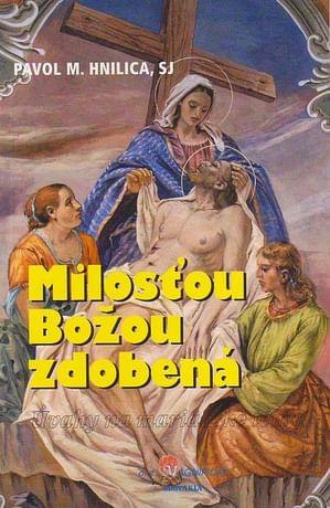 Milosťou Božou zdobená