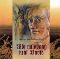 CD: Môj milovaný kráľ Dávid