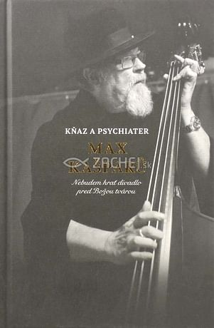 Kňaz a psychiater Max Kašparů