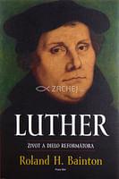 Luther - život a dielo reformátora