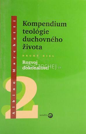 Kompendium teológie duchovného života 2