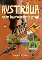 Austrália - krajina živlov a mýtických bytostí