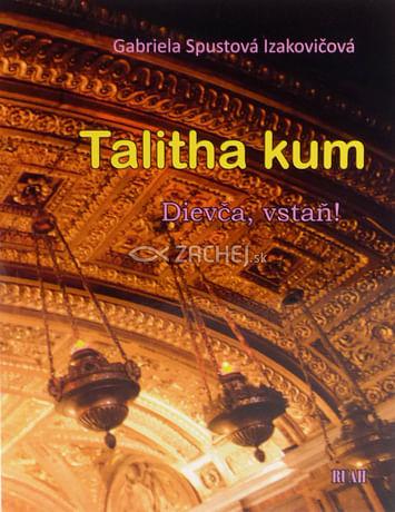 Talitha kum - Dievča, vstaň!