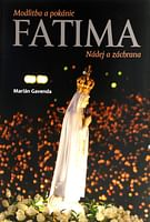 Fatima - Modlitba a pokánie