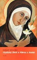 Mystický život s Klárou z Assisi