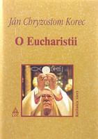 O Eucharistii