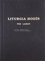 Liturgia hodín na posvätenie času - pre laikov