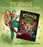 CD: Piesne z DVD Spievankovo 6 a Kráľovná Harmónia