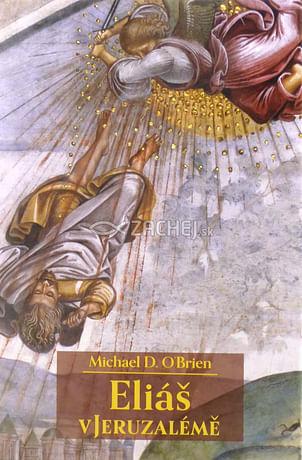 Eliáš v Jeruzálemě