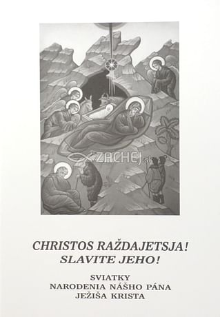 Christos raždajetsja! Slavite Jeho!