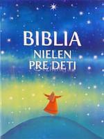 Biblia nielen pre deti
