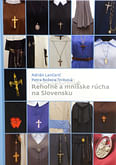Rehoľné a mníšske rúcha na Slovensku