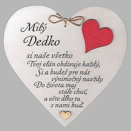 Drevené srdce: Milý Dedko...(srdce)