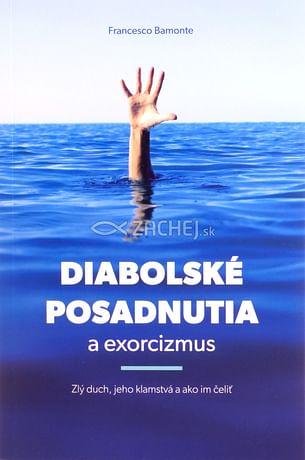 Diabolské posadnutia a exorcizmus