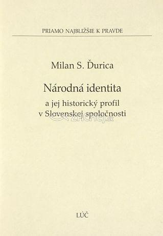 Národná identita a jej historický profil v Slovenskej spoločnosti