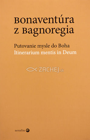 Bonaventúra z Bagnoregia - Putovanie mysle do Boha