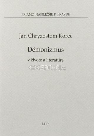 Démonizmus v živote a literatúre