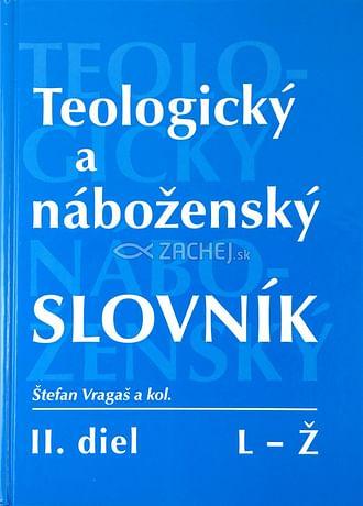 Teologický a náboženský slovník II. diel