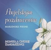 CD: Anjelským pozdravením