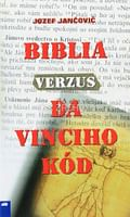 Biblia verzus Da Vinciho kód