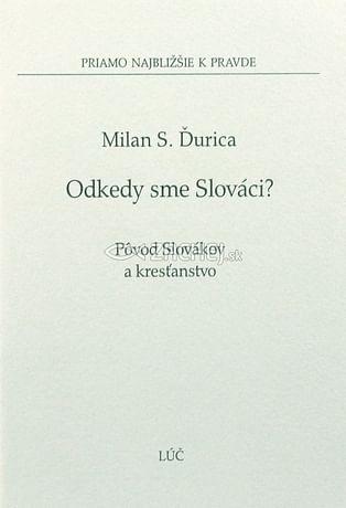 Odkedy sme Slováci?