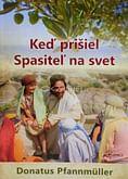 Keď prišiel Spasiteľ na svet