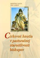 Cirkevné hnutia v pastoračnej starostlivosti biskupov