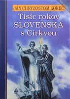 Tisíc rokov Slovenska s Cirkvou