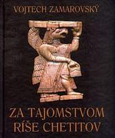E-kniha: Za tajomstvom ríše Chetitov