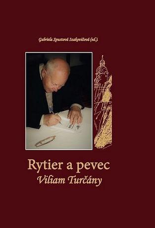 E-kniha: Rytier a pevec Viliam Turčány