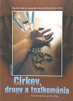 Cirkev, drogy a toxikománia