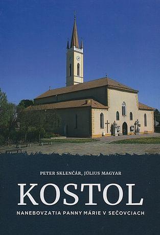 Kostol Nanebovzatia Panny Márie v Sečovciach