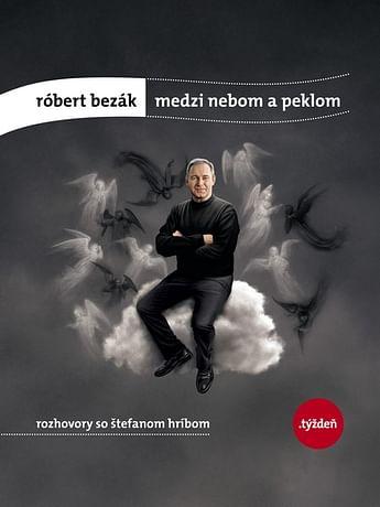 E-kniha: Róbert Bezák: Medzi nebom a peklom
