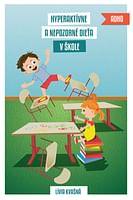 E-kniha: Hyperaktívne a nepozorné dieťa v škole