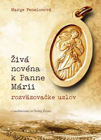E-kniha: Živá novéna k Panne Márii, rozväzovačke uzlov
