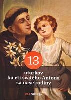 13 utorkov ku cti svätého Antona za naše rodiny