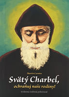 Svätý Charbel, ochraňuj naše rodiny!