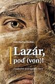 E-kniha: Lazár, poď (von)!