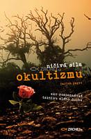 E-kniha: Ničivá sila okultizmu