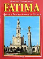 Fatima - mariánske pútnické miesto