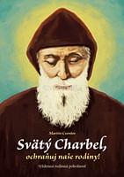 E-kniha: Svätý Charbel, ochraňuj naše rodiny!