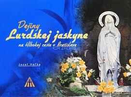 Dejiny Lurdskej jaskyne na Hlbokej ceste v Bratislave