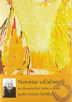 Novéna vďačnosti ku Stvoriteľovi neba a zeme podľa Tomáša Špidlíka