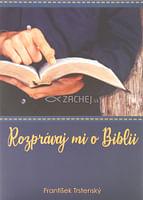 Rozprávaj mi o Biblii